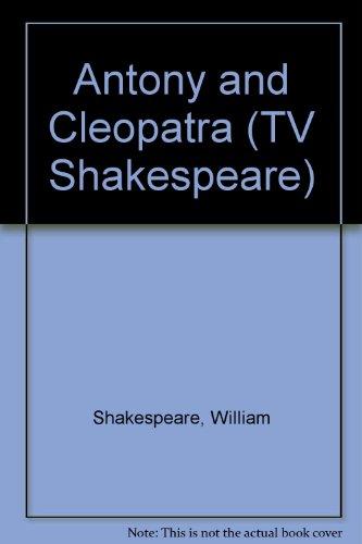 9780563178538: Antony and Cleopatra (The Bbc TV Shakespeare)