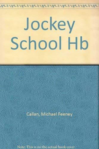 Jockey School Hb: Callan, Michael Feeney