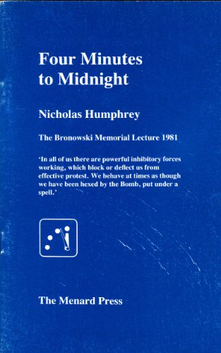 9780563200482: Four Minutes to Midnight (Bronowski Memorial Lecture)