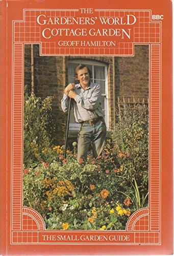 """""""Gardeners' World"""" Cottage Garden (0563200596) by Geoff Hamilton"""