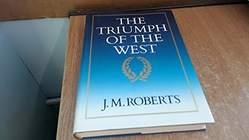 9780563200703: The Triumph of the West