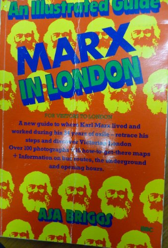 9780563200765: Marx in London: An Illustrated Guide