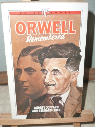 Orwell Remembered (Ariel books): West