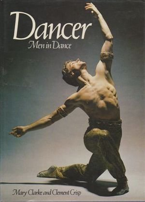 9780563202615: Dancer: Men in Dance