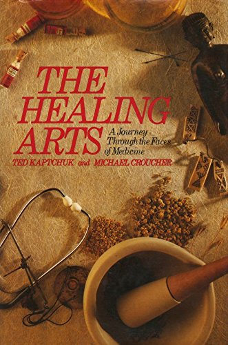 9780563203551: Healing Arts: A Journey Through the Faces of Medicine