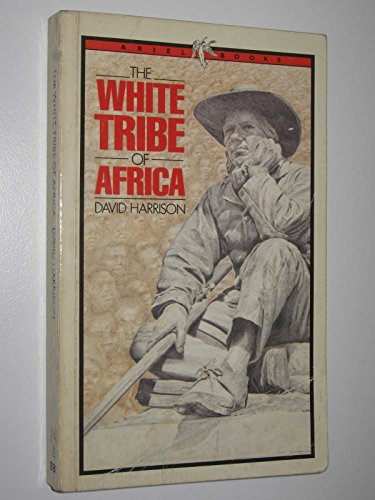 9780563203605: The White Tribe of Africa: South Africa in Perspective (Ariel Books)