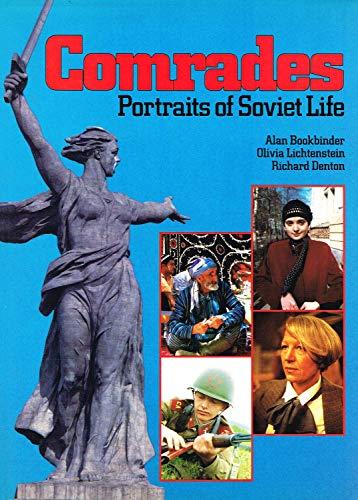 Comrades Portraits of Soviet Life: Bookbinder, Alan & etc. & Olivia Lichtenstein