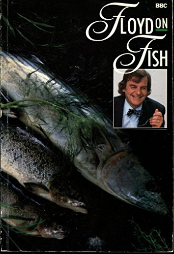 Floyd On Fish (0563204222) by KEITH FLOYD