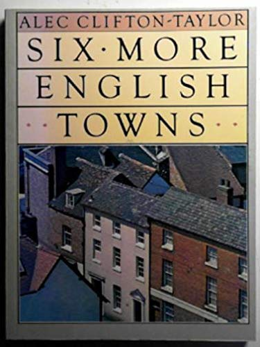 9780563204398: Six More English Towns