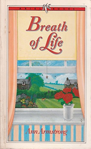 Breath of life: ARMSTRONG, Ann