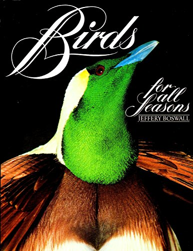 Birds for All Seasons: Jeffery Boswall