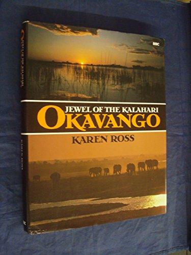 9780563205456: Okavango: Jewel of the Kalahari
