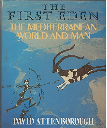 9780563205500: The First Eden : The Mediterranean World and Man