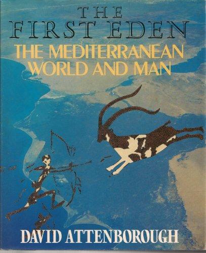 9780563205500: The first Eden: The Mediterranean world and man