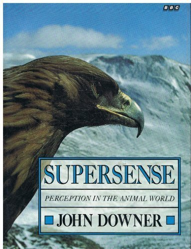 9780563206606: Supersense: Perception in the Animal World
