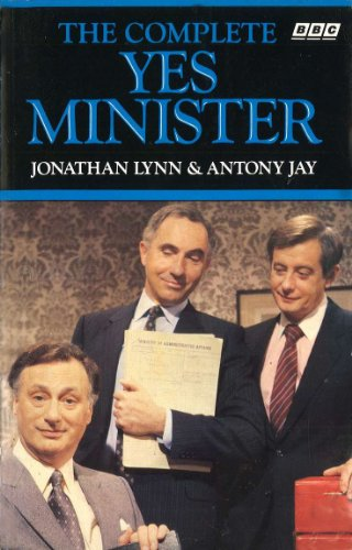 9780563206651: The Complete Yes Minister