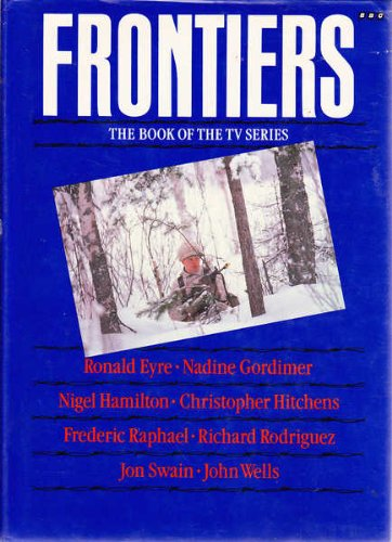 Frontiers : The Book of the TV: Eyre, Ronald ;