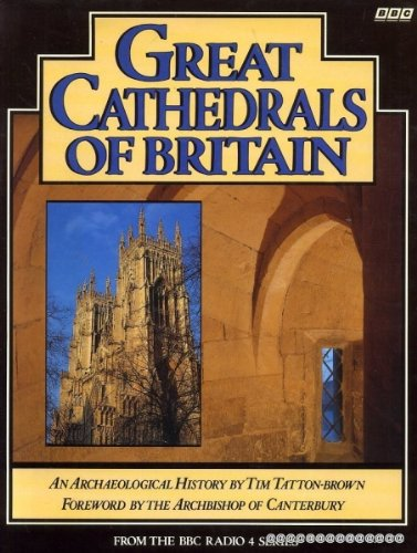 9780563207306: Great Cathedrals of Britain: An Archaeological History
