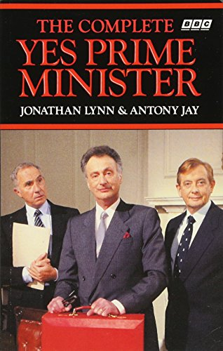 9780563207733: The Complete Yes Prime Minister