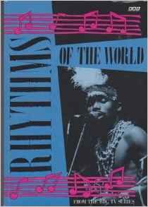 9780563207900: Rhythms of the World (BBC TV Series)