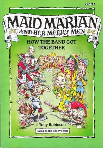 9780563208082: Maid Marian and Her Merry Men: How the Band Got Together