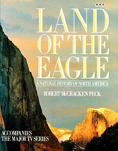 9780563208587: Land of the Eagle a Natural History of N