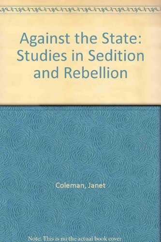 9780563208679: Against the State: Studies in Sedition and Rebellion