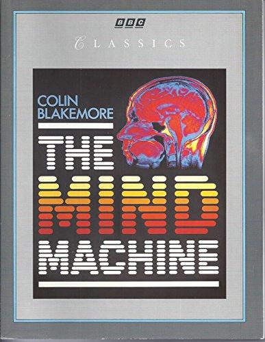 The Mind Machine (Classics): Blakemore, Colin