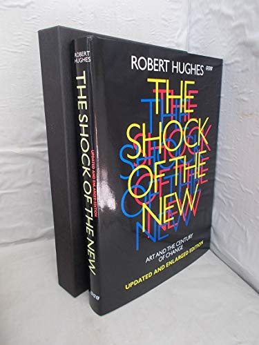 9780563209065: The Shock of the New: Art and the Century of Change