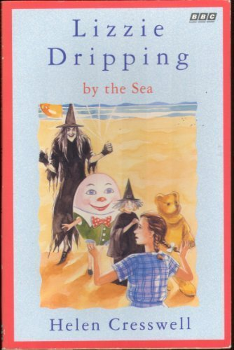 Lizzie Dripping by the Sea: Cresswell, Helen