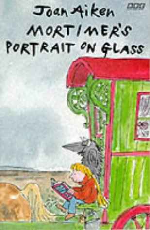 9780563209157: Mortimer's Portrait on Glass (Arabel)