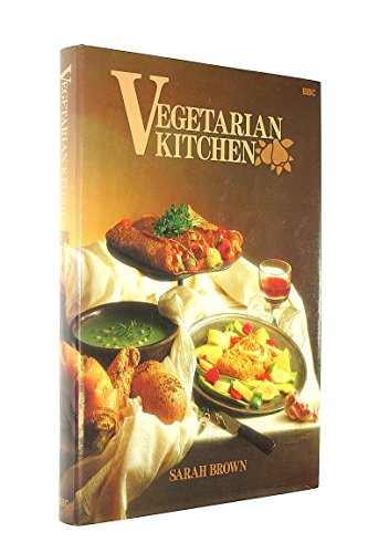Vegetarian Kitchen 9780563210955 A collection of vegetarian dishes from around the world, covering soups, starters, main courses, sauces, salads, breads and puddings. Sections are included on eggs, pasta, pancakes, pastry, pulses and rice.