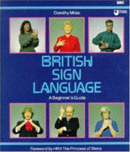 British Sign Language : A Beginner's Guide: Donald E Read
