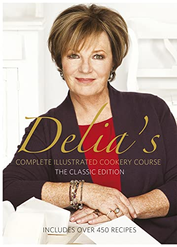 9780563214540: Delia Smith's Complete Illustrated Cookery Course, The Classic Edition