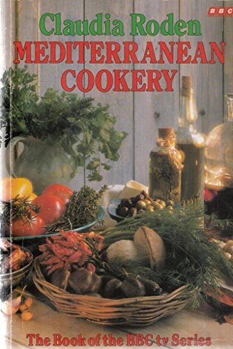 Mediterranean Cookery (0563214570) by Claudia Roden