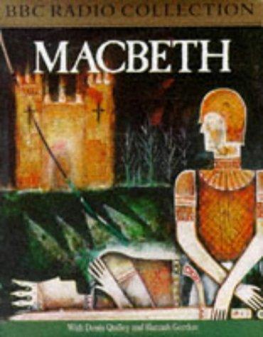 9780563225638: Macbeth: Starring Dennis Quilley & Hannah Gordon (BBC Radio Collection)