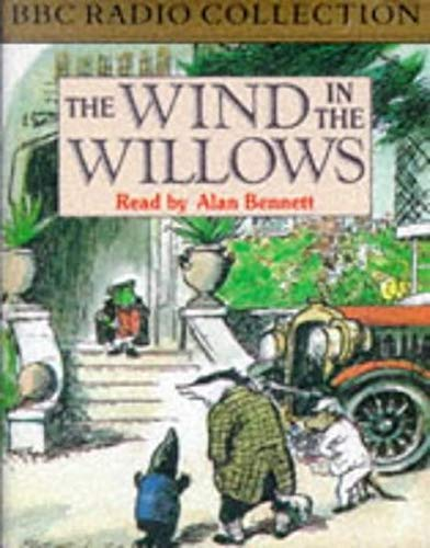 The Wind in the Willows (BBC Radio: Grahame, Kenneth