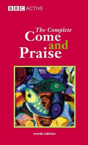 """Complete """"Come and Praise"""" (Come and Praise): Alison J Carver,"""