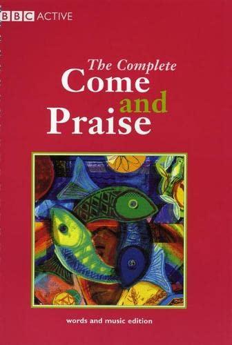 COME & PRAISE, THE COMPLETE - MUSIC: Elizabeth Bennett, Estelle