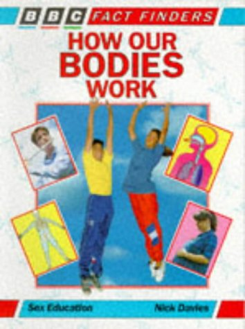 9780563346029: How Our Bodies Work (Factfinders)