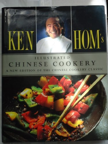 Ken Homs Illustrated Chinese Cookery (0563360984) by Hom, Ken