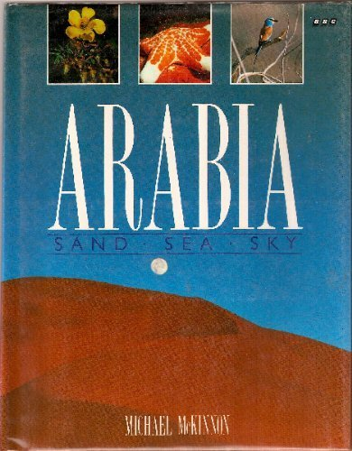 9780563361060: Arabia: Sand, Sea, Sky
