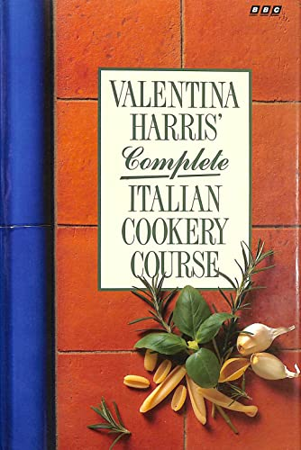 Valentina Harris Complete Italian Cooker (056336162X) by Valentina Harris
