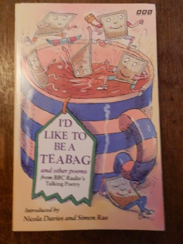"""9780563362166: """"I'd Like to Be a Teabag"""" and Other Poems"""