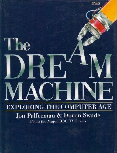 9780563362210: The Dream Machine: Exploring the Computer Age