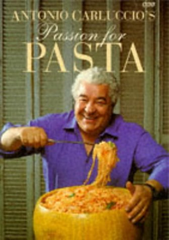 Passion for Pasta (9780563362548) by Antonio Carluccio
