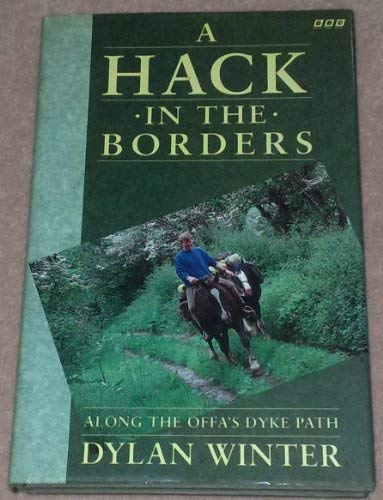 9780563362883: Hack in the Borders: Along the Offa's Dyke Path