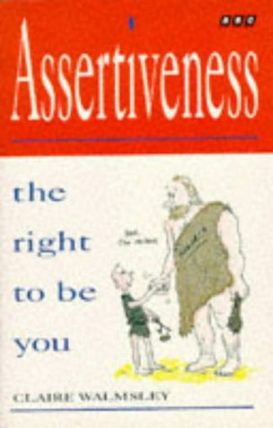 9780563363088: Assertiveness: The Right to be You