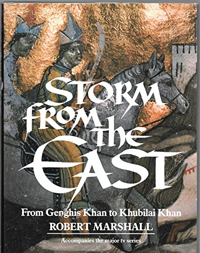 9780563363385: Storm from the East: From Genghis Khan to Khubilai Khan