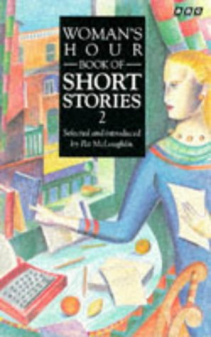 9780563363897: Woman's Hour Book of Short Stories 2 (Womans Hour)